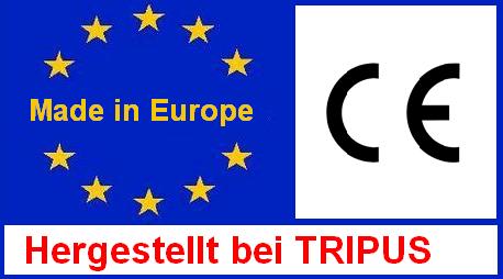 Dieses Tripusprodukt wird in Europa in eigener Fertigung hergestellt  - Made in Europe by Tripus